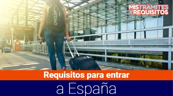 Requisitos para entrar a España