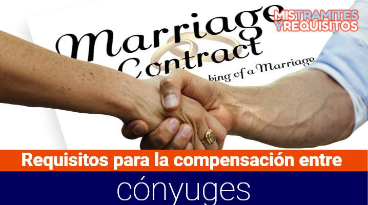 Requisitos para la compensación entre cónyuges