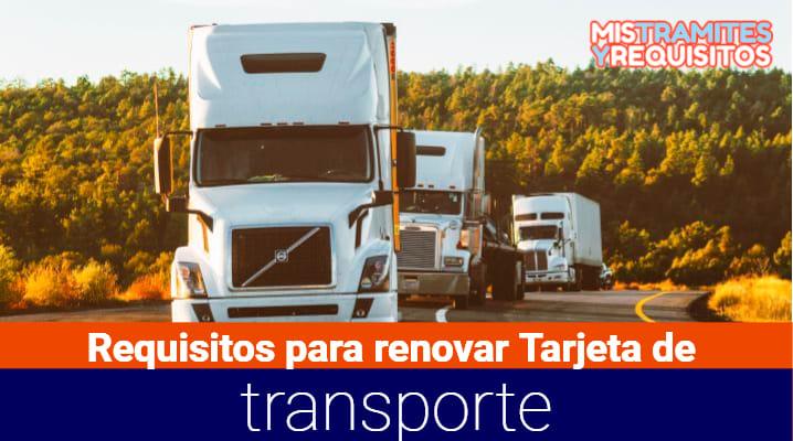 Requisitos para renovar Tarjeta de Transporte