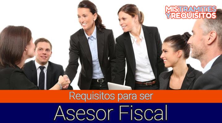 Conoce los Requisitos para ser Asesor Fiscal en España