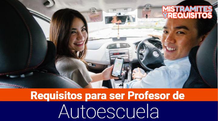 Requisitos para ser Profesor de Autoescuela