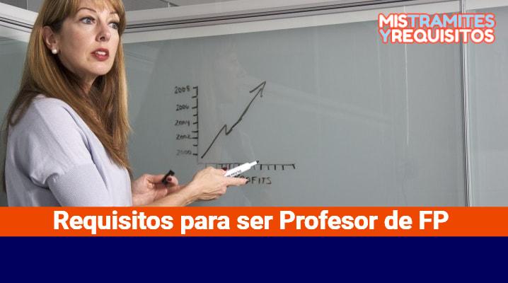 Requisitos para ser Profesor de FP