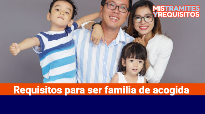 Requisitos para ser familia de acogida