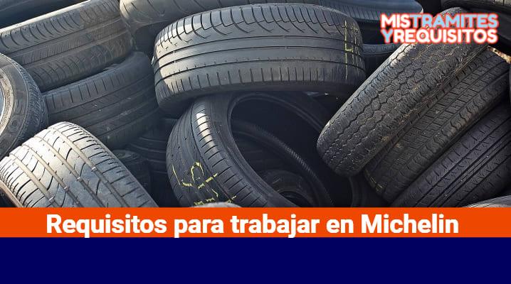 Requisitos para trabajar en Michelin