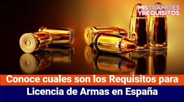 Conoce cuales son los Requisitos para Licencia de Armas en España