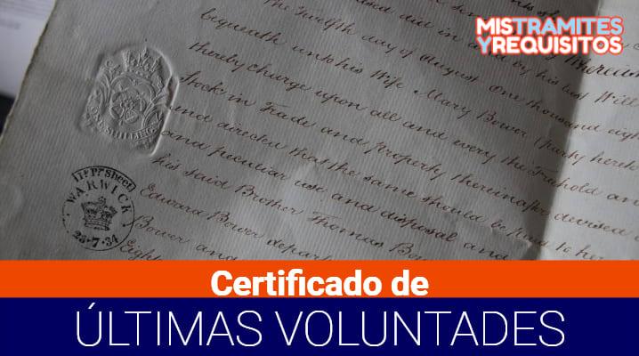 Conoce como Obtener el Certificado Últimas Voluntades
