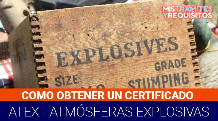 Conoce como obtener un Certificado ATEX – Atmósferas Explosivas