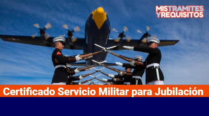 Certificado Servicio Militar para Jubilación