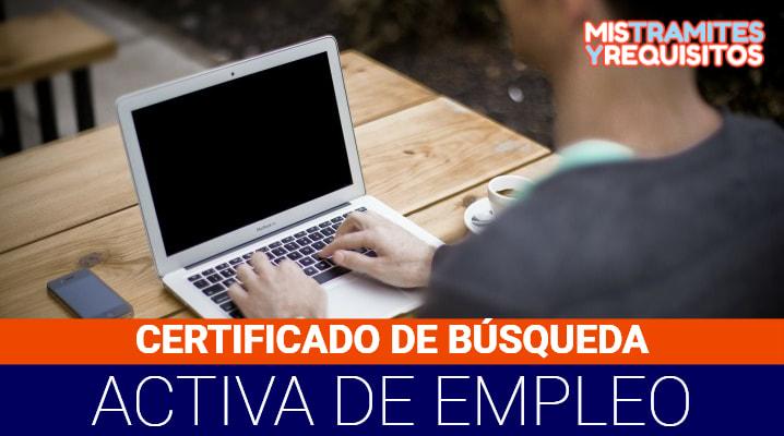 Certificado de Búsqueda Activa de Empleo