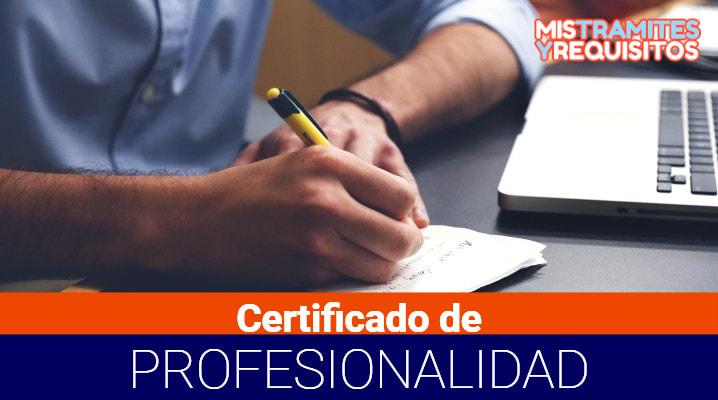 Conoce como Obtener un Certificado de Profesionalidad