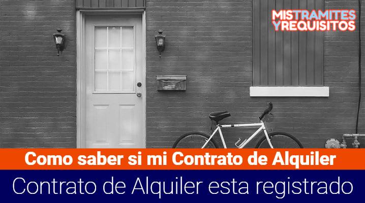 ¿Cómo saber si mi Contrato de Alquiler está registrado?