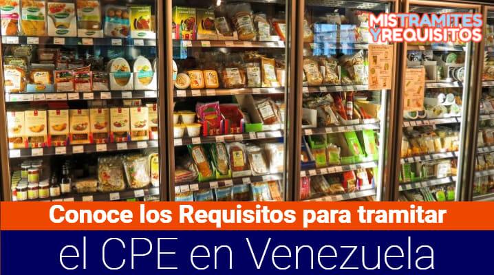 Conoce los Requisitos para tramitar el CPE en Venezuela