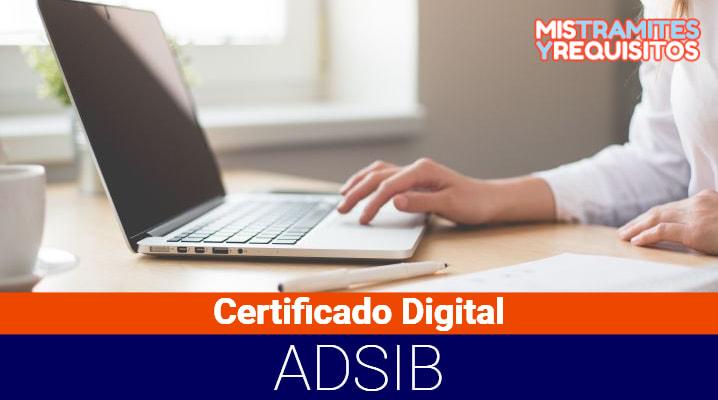 Conoce como obtener un Certificado Digital – ADSIB