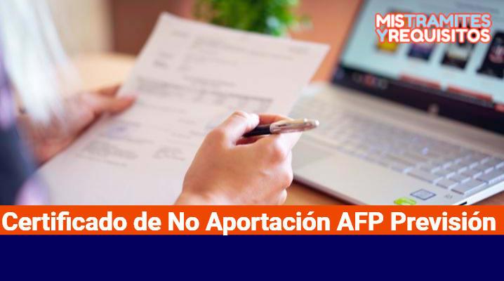 Certificado de No Aportación AFP Previsión