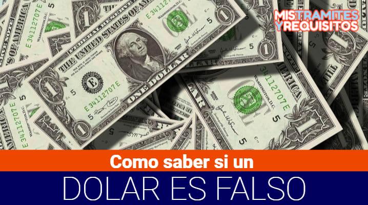 Descubre Como saber si un Dólar es falso