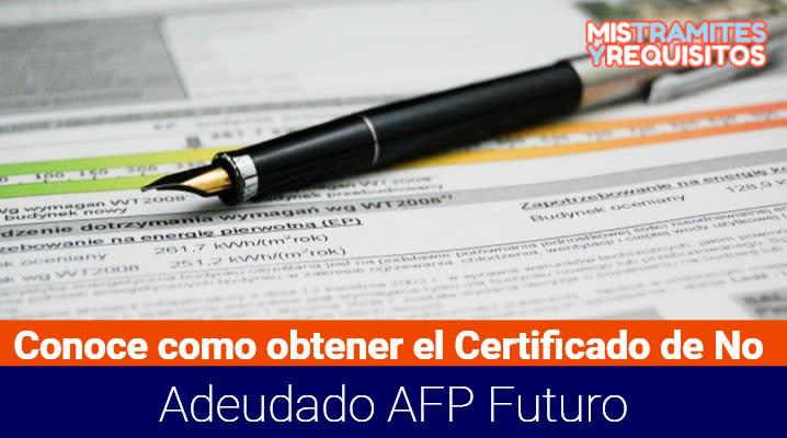 Certificado de No Adeudado AFP Futuro