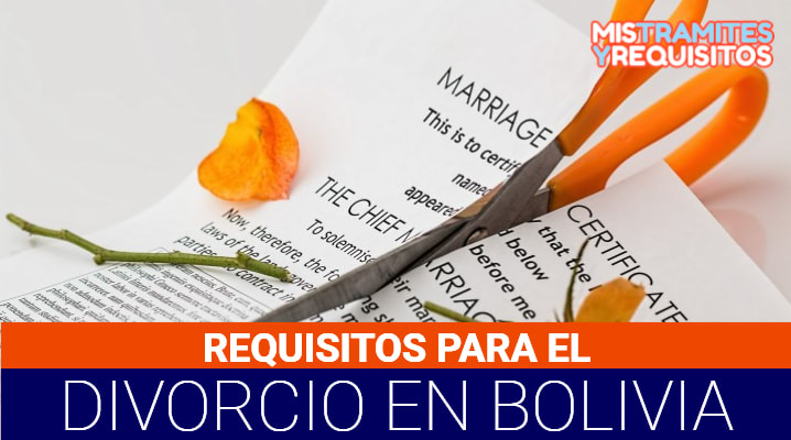 Requisitos para Divorcio en Bolivia