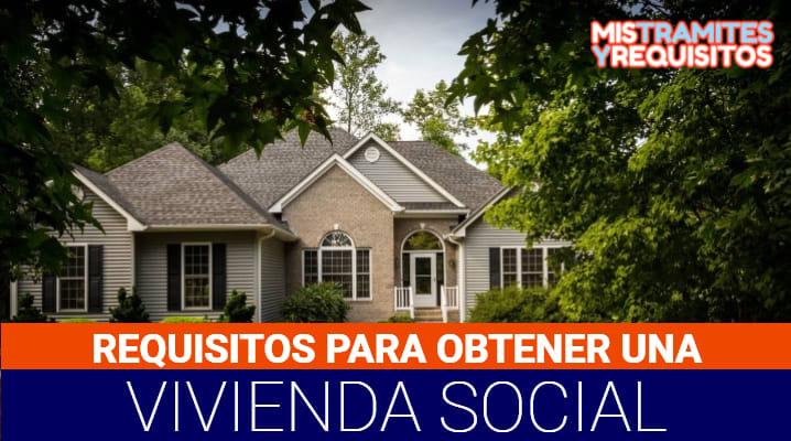 Requisitos para Vivienda Social