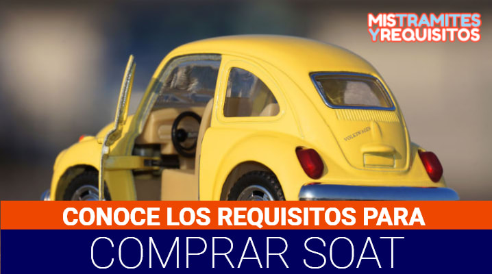 Requisitos para comprar SOAT