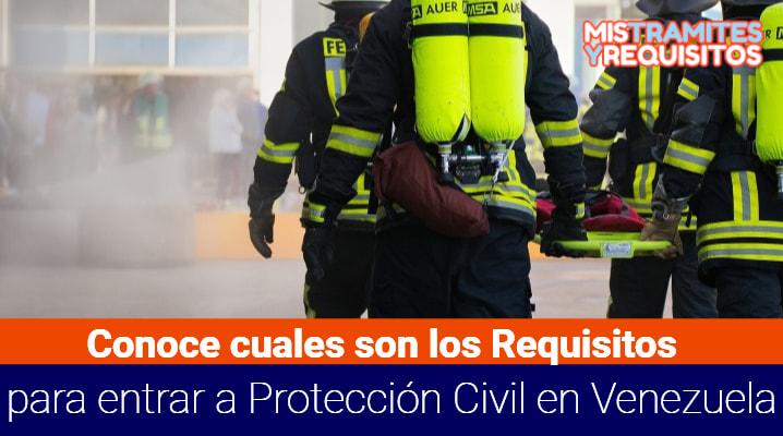 Requisitos para entrar a Protección Civil Venezuela
