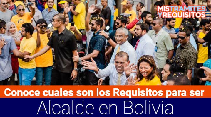 Requisitos para ser Alcalde en Bolivia