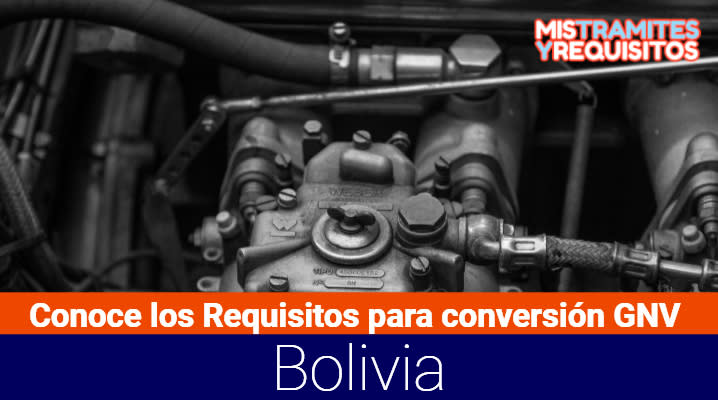 Requisitos para conversión GNV Bolivia