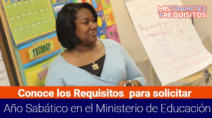 Requisitos para solicitar Año Sabático en el Ministerio de Educación