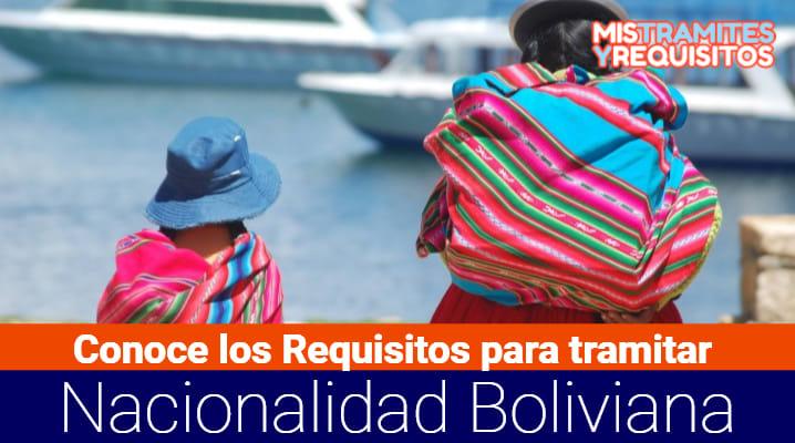 Requisitos para tramitar Nacionalidad Boliviana