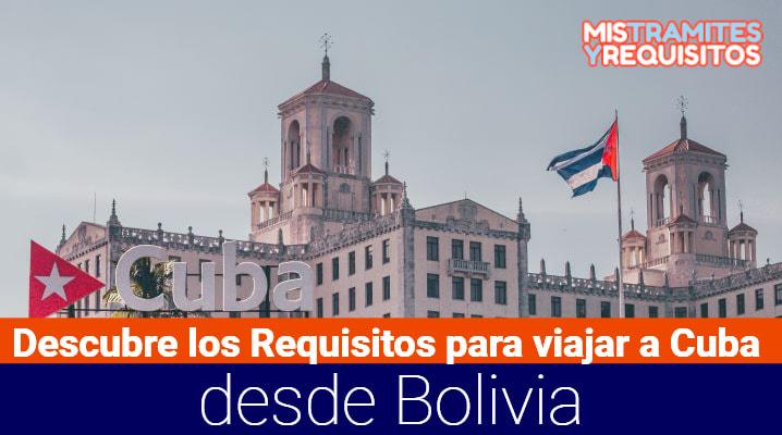 Requisitos para viajar a Cuba desde Bolivia