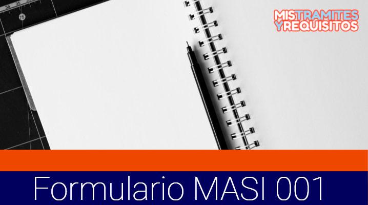 Descubre como llenar el Formulario MASI 001