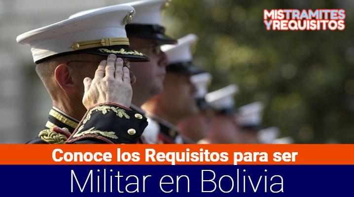 Conoce los Requisitos para ser Militar en Bolivia