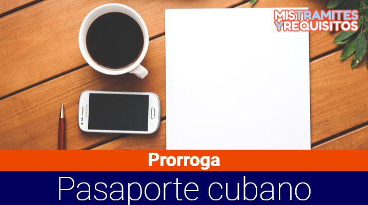 Como llenar la Planilla Prórroga Pasaporte Cubano España