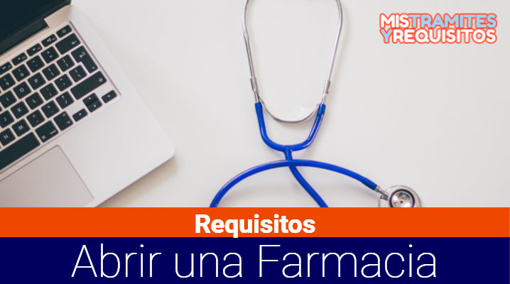 Conoce los Requisitos para abrir una Farmacia en Bolivia