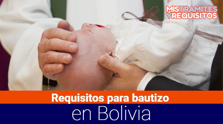 Conoce cuales son los Requisitos para bautizo en Bolivia