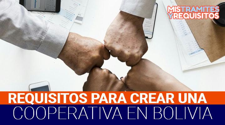 Requisitos para crear una Cooperativa en Bolivia