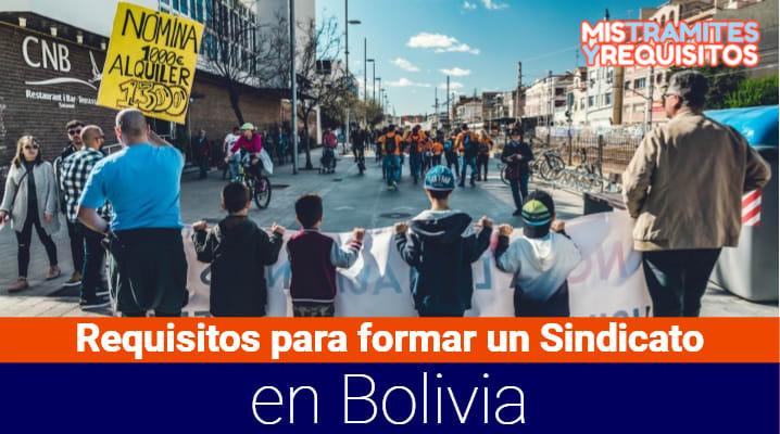 Requisitos para formar un Sindicato en Bolivia