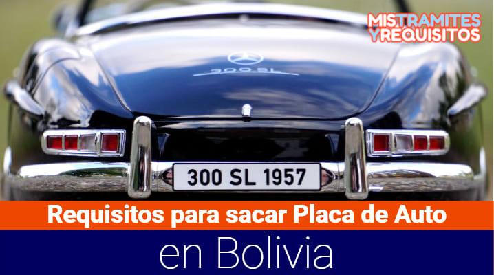 Requisitos para sacar Placa de Auto en Bolivia