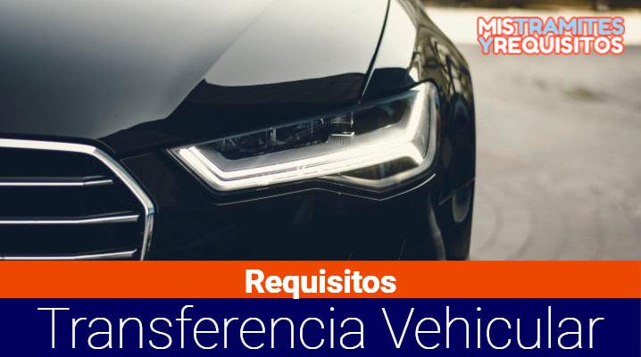 Conoce los Requisitos para transferencia de vehículos en Bolivia