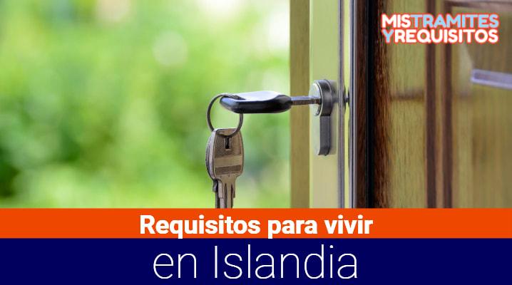 Aquí podrás conocer los Requisitos para vivir en Islandia