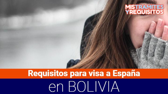 requisitos para visa a españa en bolivia