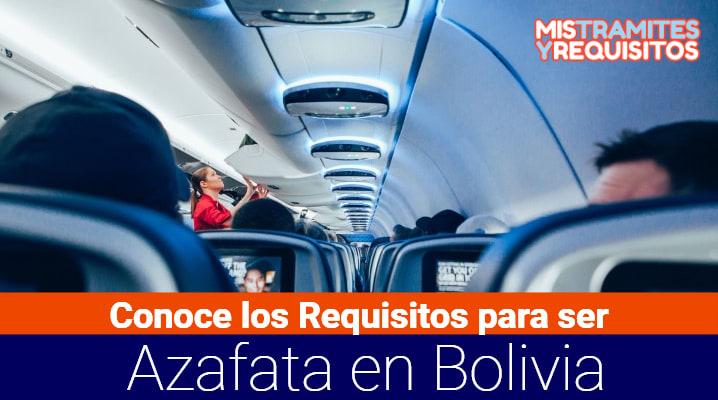 Conoce los Requisitos para ser Azafata en Bolivia