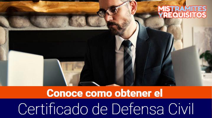 Conoce como obtener el Certificado de Defensa Civil