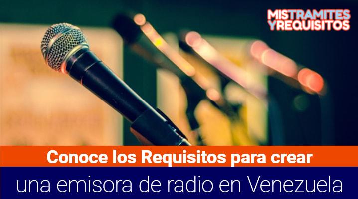 Conoce los Requisitos para crear una emisora de radio en Venezuela
