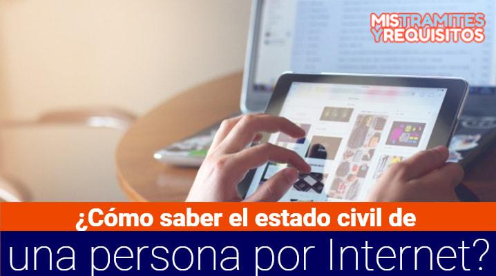 ¿Cómo saber el estado civil de una persona por Internet?