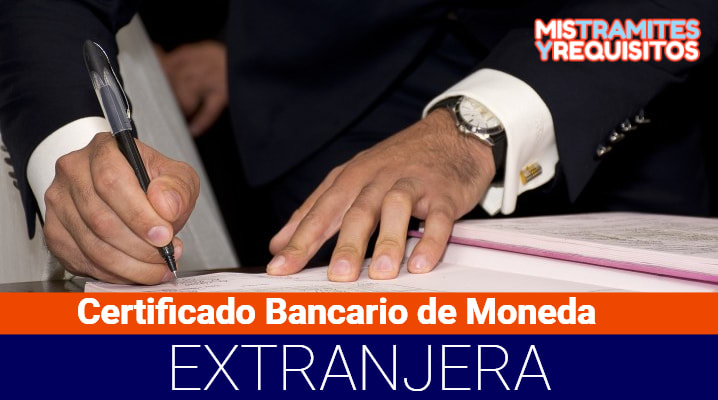 Certificado Bancario de Moneda Extranjera