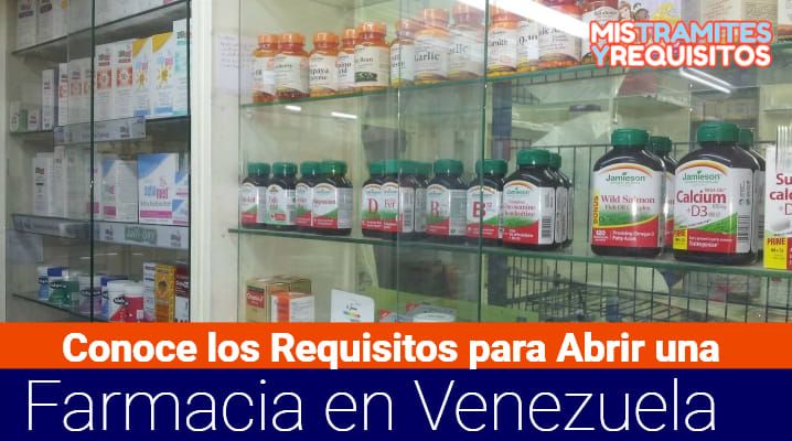 Conoce los Requisitos para Abrir una Farmacia en Venezuela