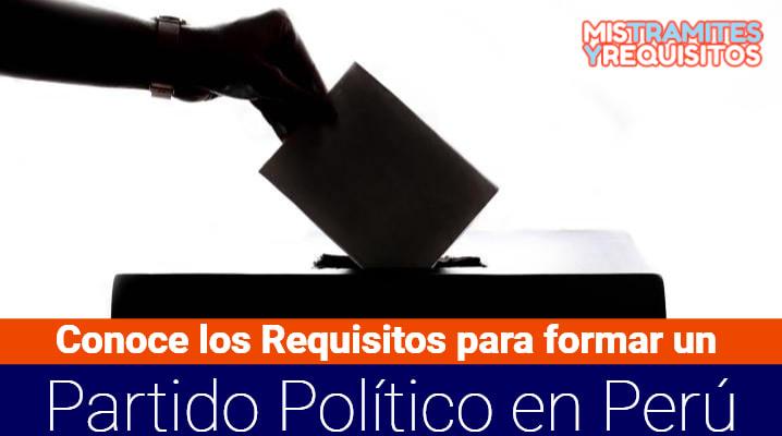 Requisitos para formar un Partido Político Perú