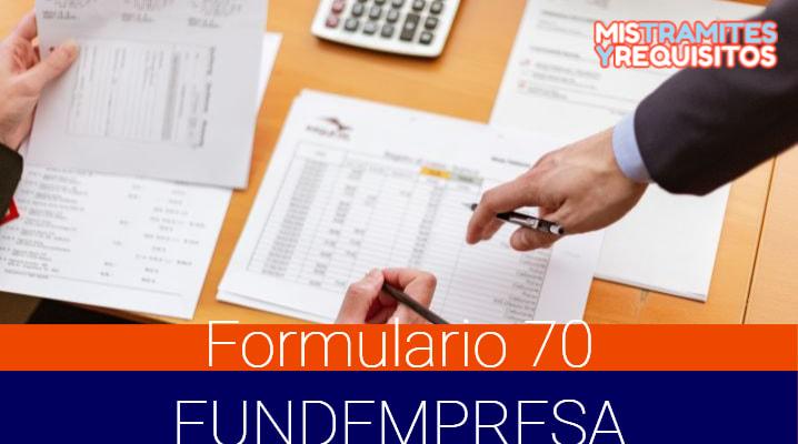 Descargar el Formulario 70 FUNDEMPRESA para Solicitud de Registro de Actos de Comercio