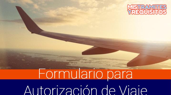 Descubre como obtener el Formulario para Autorización de Viaje por Internet