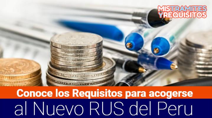 Conoce los Requisitos para acogerse al Nuevo RUS del Peru